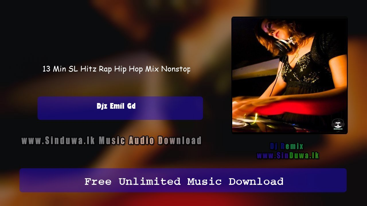 13 Min SL Hitz Rap Hip Hop Mix Nonstop
