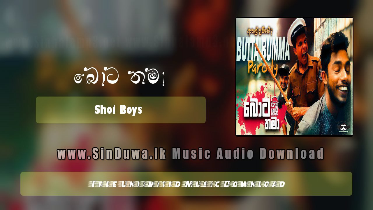 Bota Thama (Sinhala Parody)