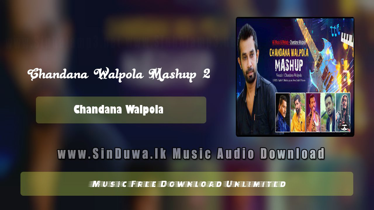 Chandana Walpola Mashup 2