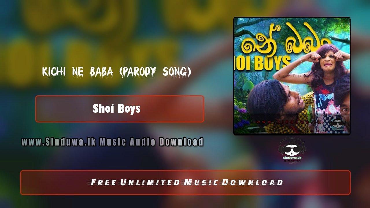 Kichi Ne Baba (Parody Song)