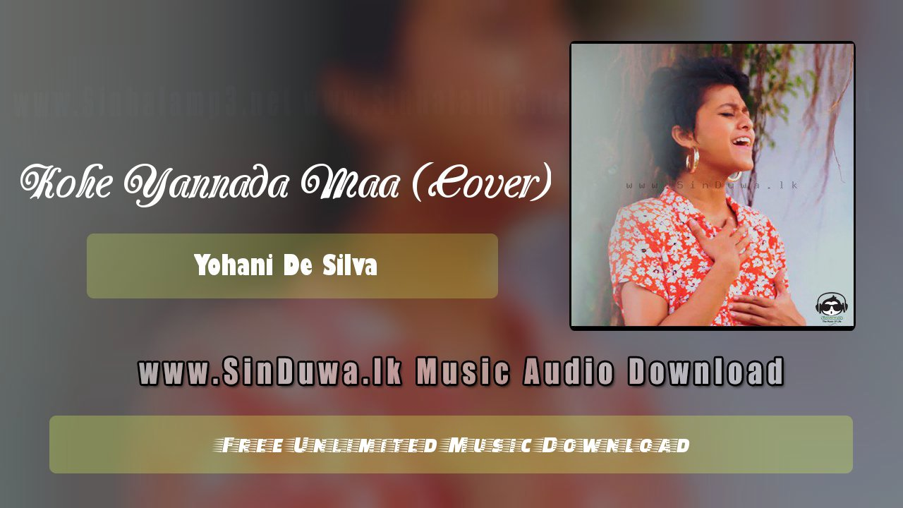 Kohe Yannada Maa (Cover)