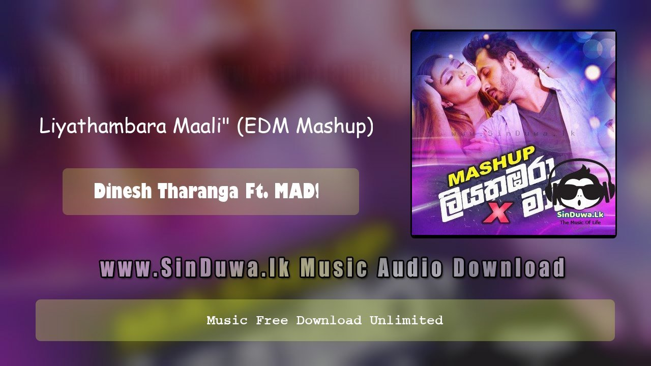 Liyathambara Maali (EDM Mashup)