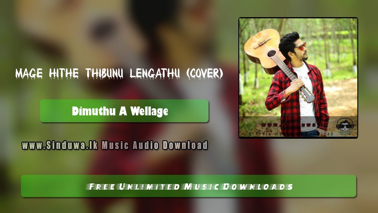 Mage Hithe Thibunu Lengathu (Sawasa Panthiyata Cover)