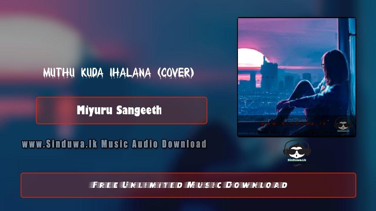 Muthu Kuda Ihalana (Cover)