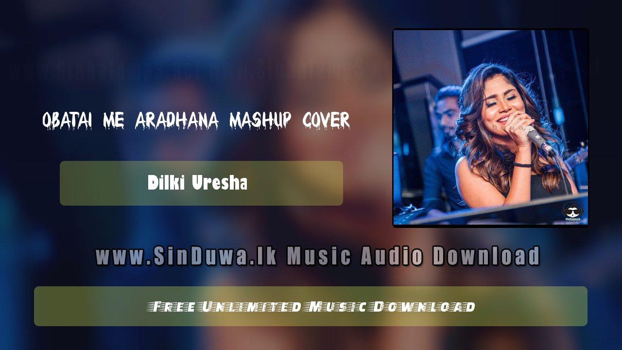 Senehasakata Aruthak and Obatai me Aradhana Mashup Cover