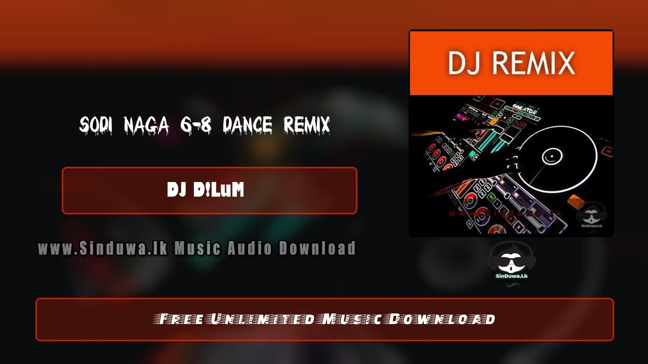 Sodi Naga 6-8 Dance Remix