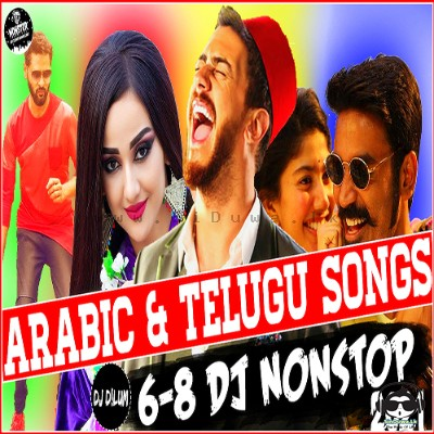 2020 Arabic and Telugu Songs 6-8 Dance Dj Nonstop - DJ D!LuM