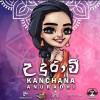 Udurawee - Kanchana Anuradhi